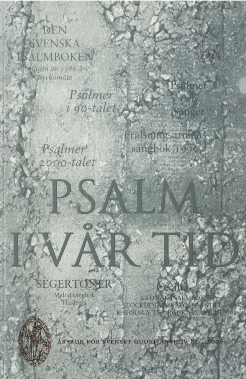 Visa Vol 81 (2006): Psalm i vår tid