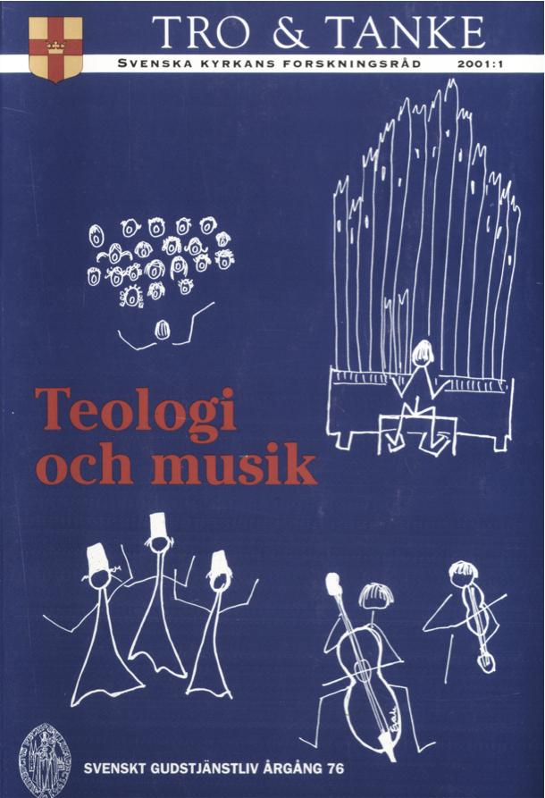 Visa Vol 76 (2001): Teologi och musik