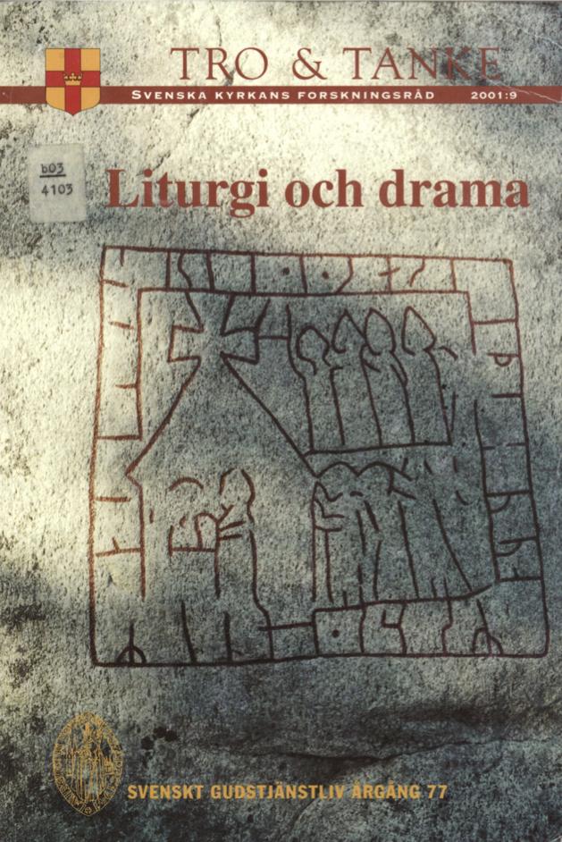 Visa Vol 77 (2002): Liturgi och drama