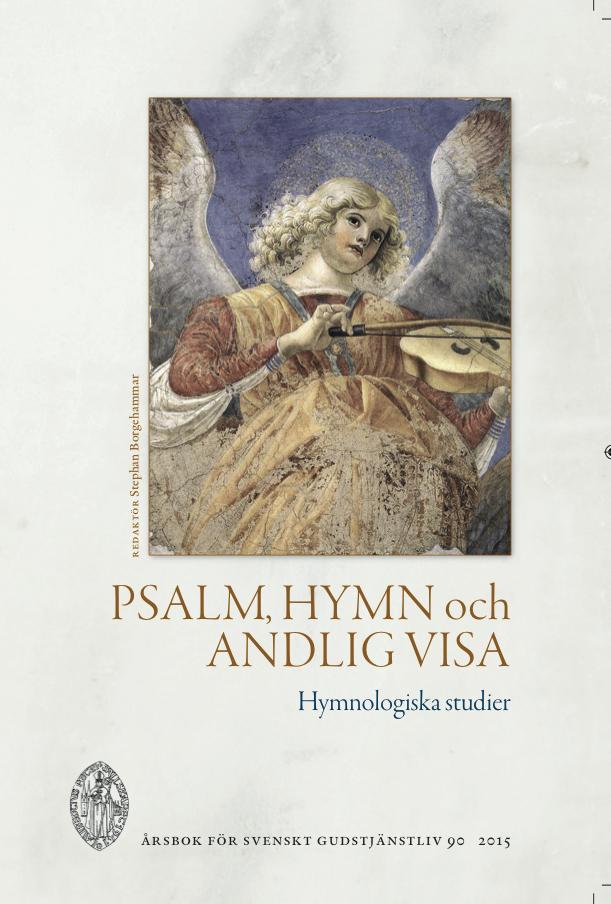 Visa Vol 90 (2015): Psalm, hymn och andlig visa. Hymnologiska studier