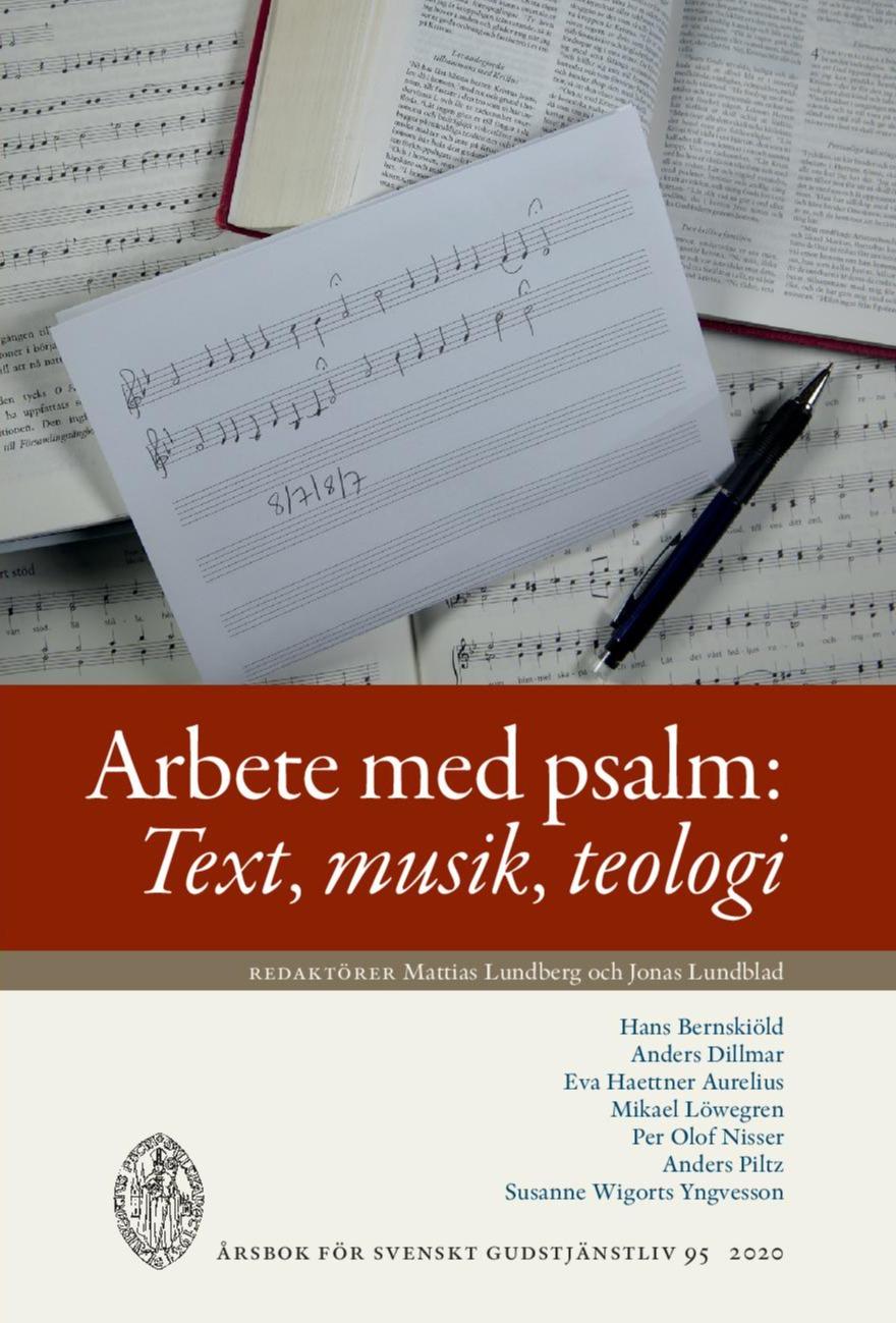 Visa Vol 95 (2020): Arbete med psalm: Text, musik, teolog