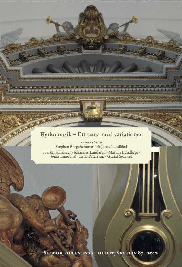 Visa Vol 87 (2012): Kyrkomusik - Ett tema med variationer