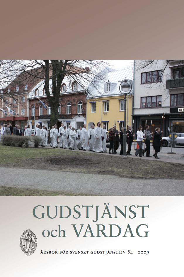 Visa Vol 84 (2009): Gudstjänst och vardag