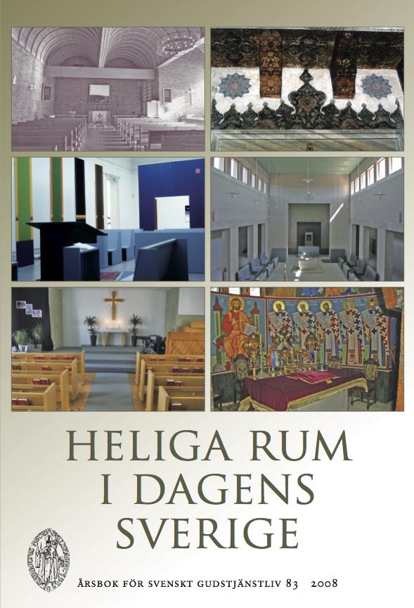 Visa Vol 83 (2008): Heliga rum i dagens Sverige