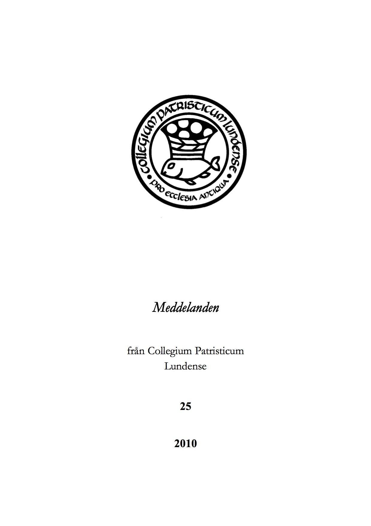Visa Vol 25 (2010): Meddelanden från Collegium Patristicum Lundense