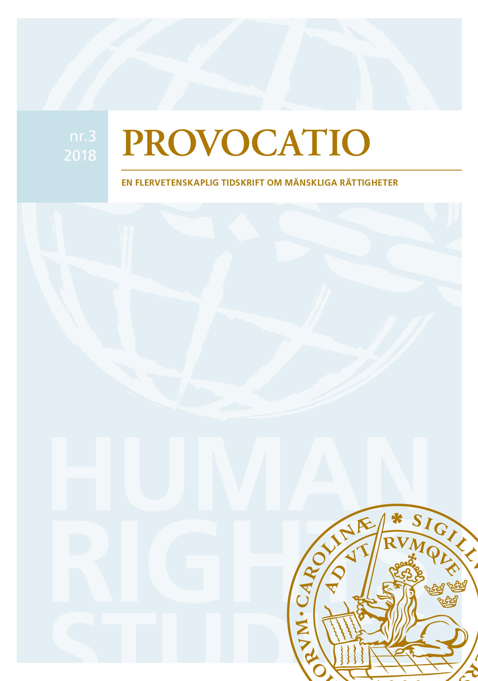 View No. 3 (2018): Provocatio. En flervetenskaplig tidskrift om mänskliga rättigheter