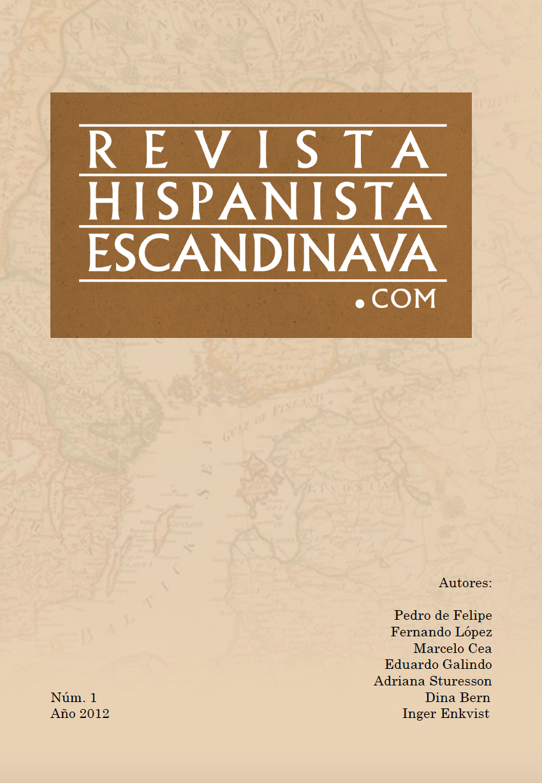 Ver Vol. 1 Núm. 1 (2012): Revista Hispanista Escandinava