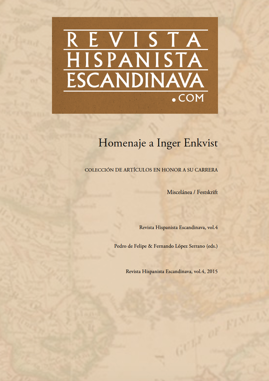 Ver Vol. 4 Núm. 4 (2015): Revista Hispanista Escandinava.