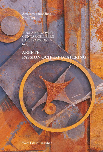 Visa Nr 3 (2011): Arbete: passion och exploatering