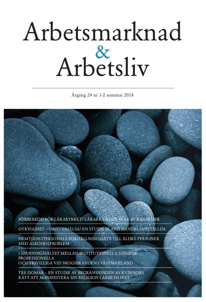 Visa Vol 24 Nr 1-2 (2018): Arbetsmarknad & Arbetsliv