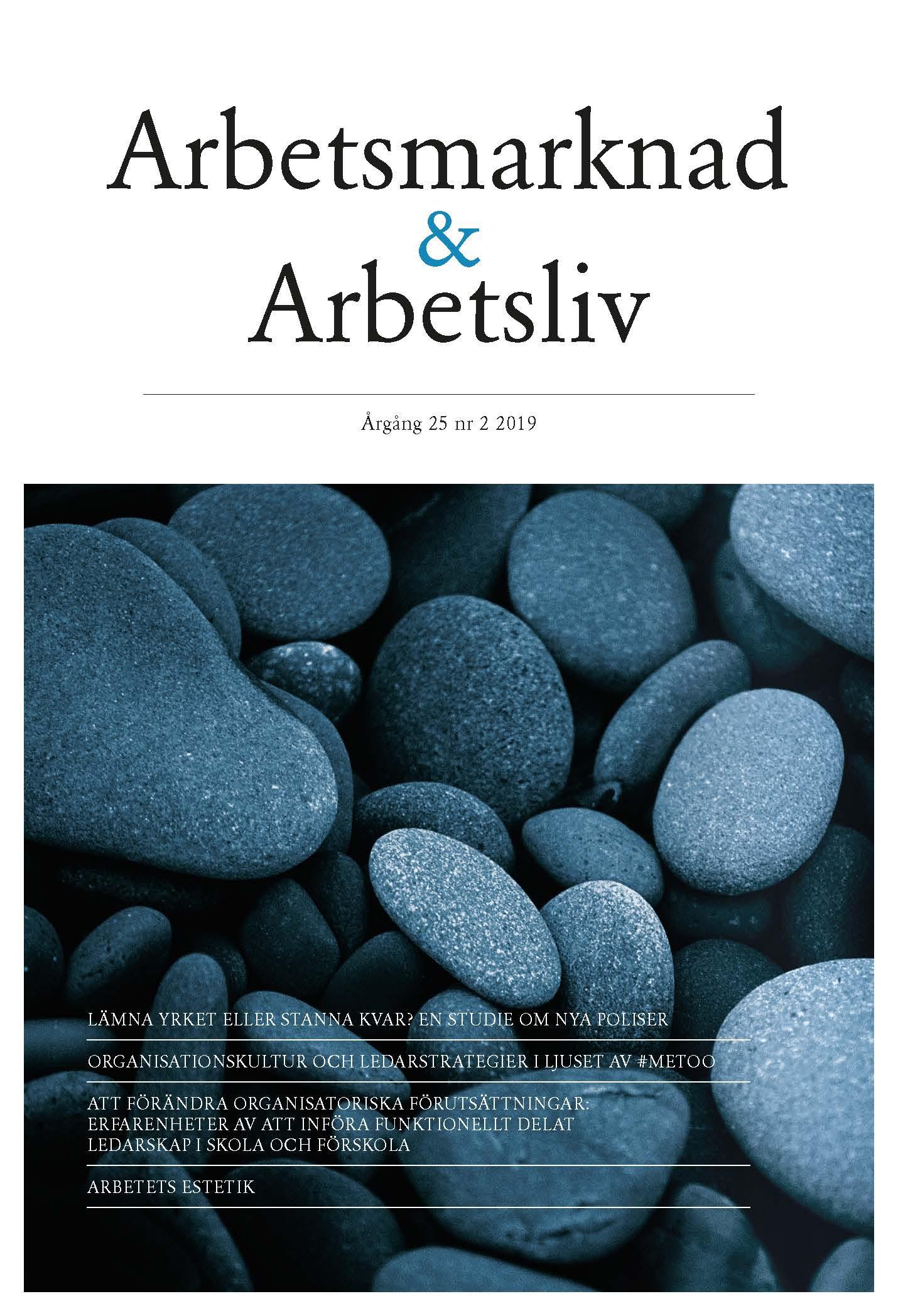 Visa Vol 25 Nr 2 (2019): Arbetsmarknad & Arbetsliv