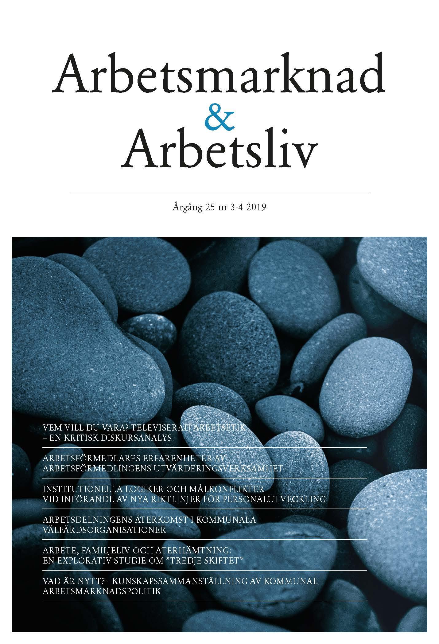 Visa Vol 25 Nr 3-4 (2019): Arbetsmarknad & Arbetsliv