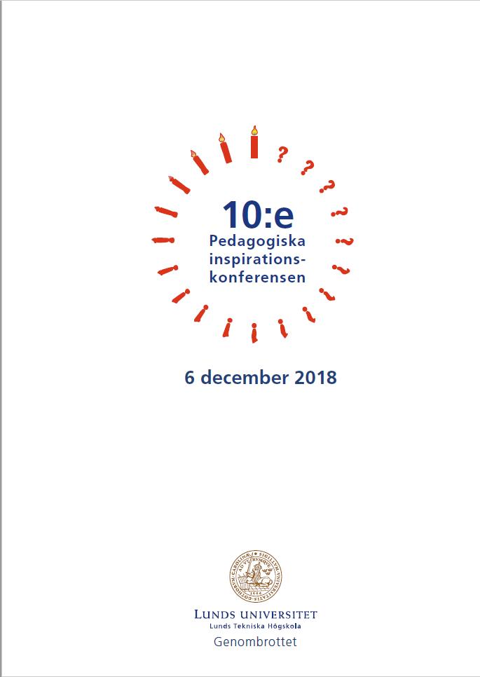 Visa 2018: LTHs pedagogiska inspirationskonferens - Proceedings